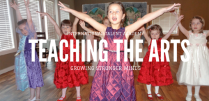 Teaching The Arts, Growing Stronger Minds