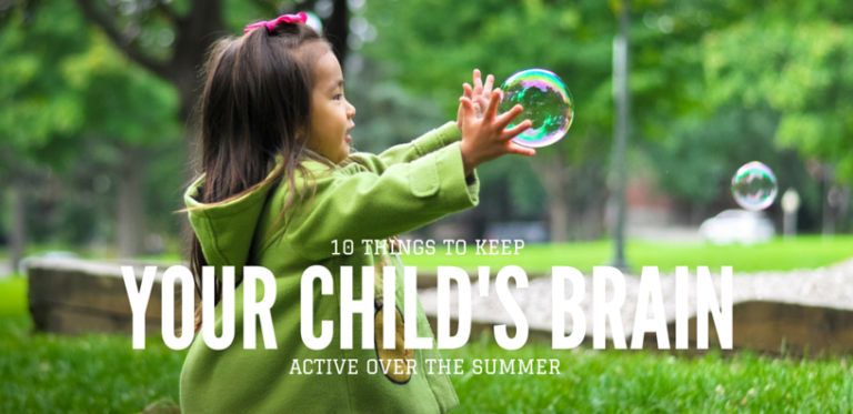 10 Things to Keep Your Child's Brain Active Over the Summer