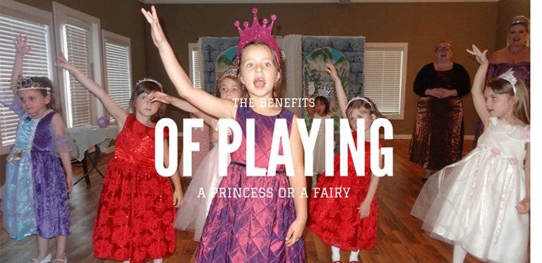 What Are The Benefits of Playing a 'Princess' or a 'Fairy'???